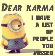 True list your karma needers
