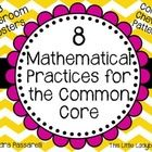 This product includes all 8 mathematical practices for the Common Core.  Includes one bulletin board header and each mathematical practice on a dif...