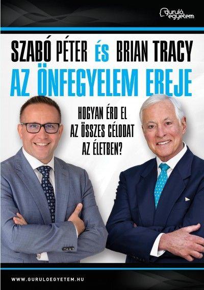 Szabó Péter - Brian Tracy - Az önfegyelem ereje