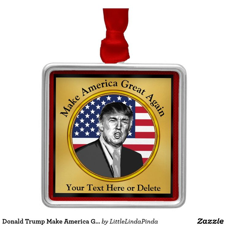 Donald Trump Make America Great Again Christmas Ornament with YOUR TEXT or Delete. CLICK: https://www.zazzle.com/z/oapej?rf=238147997806552929 Great looking golden colored background with American Flag ornament behind President Donald Trump. 2017 Donald Trump Make America Great Again Ornament in several styles. See more HERE: http://www.zazzle.com/littlelindapinda/gifts?cg=196904377583357091&rf=238147997806552929 Patriotic Christmas gift ideas for men and women and Trump lovers gifts.