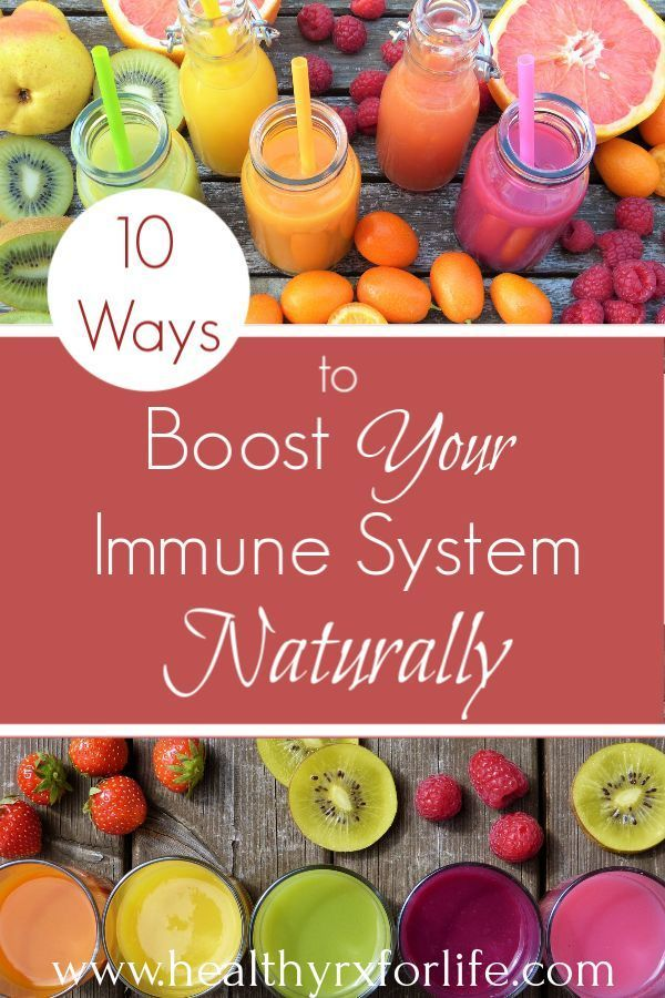 10 Ways To Boost Your Immune System Naturally Good Health