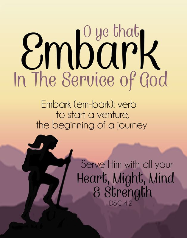 """2015 LDS Youth Theme. Free Printables. O Ye That Embark In The Service of God...""""."""