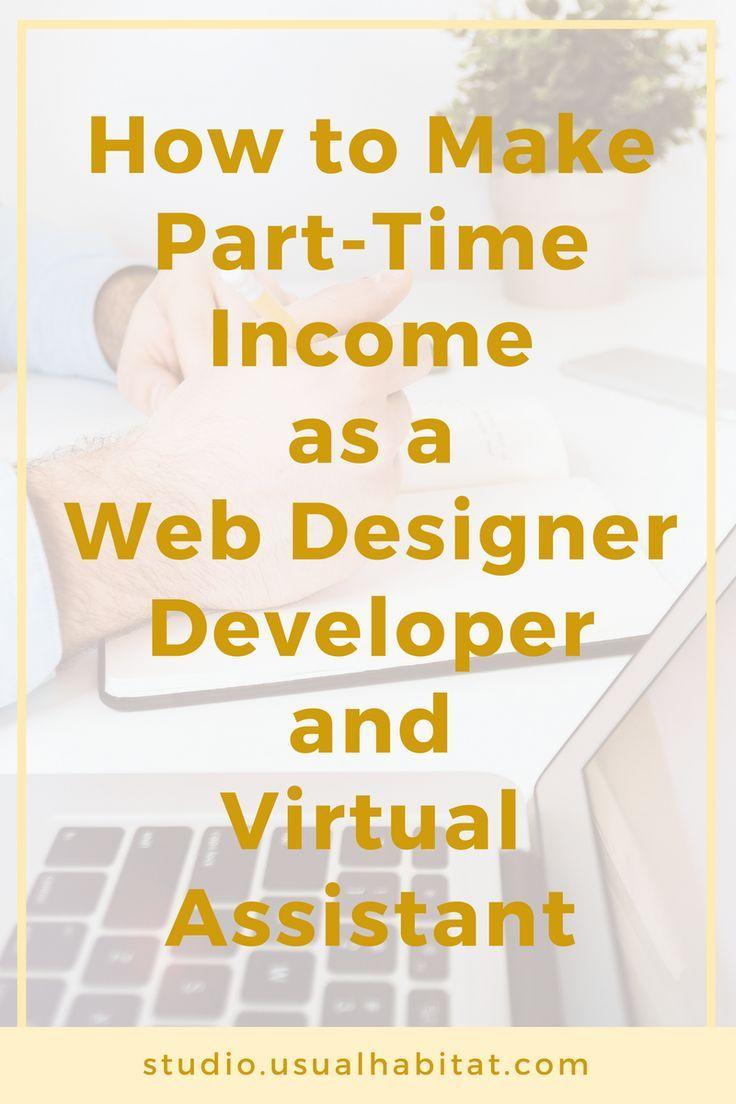 How To Make Part Time Income As A Web Designer Developer Tech Va