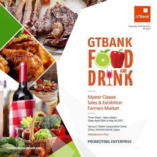 GTBank Food Exhibition Holds 31 Apirl And May 1     Food lovers from across the world can once again look forward to an unparalleled culinary experience as the second edition of the GTBank Food & Drink Fair is set to hold during the Workers Day holiday on Sunday April 31 2017 and Monday May 1 2017.  The two-day event will treat attendees to enthralling gastronomic tours across a wide variety of exciting cuisines and delicacies while offering small businesses in the Nigerian Food Industry a…