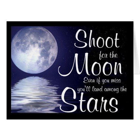 Large Graduation Greeting Card/Shoot for the Moon Card