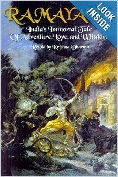 Ramayana: India's Immortal Tale of Adventure, Love and Wisdom: Krishna Dharma, Valmiki Ramayana: