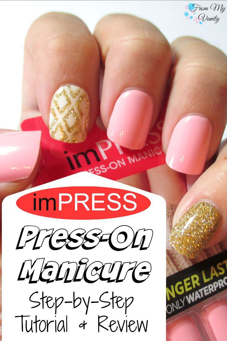Impress press on manicure nails my style pinterest - A Salon Quality Manicure At Home With Impress Manicure Tutorial Review