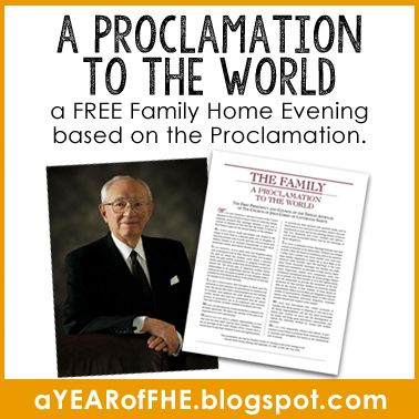 A Year of FHE: Year 01/Week 14: A Proclamation to the World