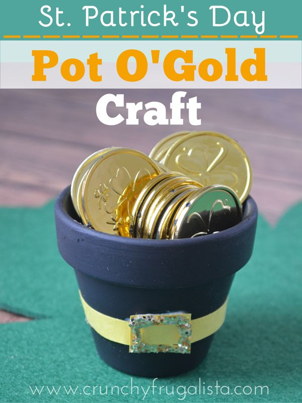 Fun St Patrick's Day Crafts Pot O' Gold http://www.crunchyfrugalista.com/st-patricks-day-crafts-2/