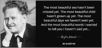 αποτέλεσμα εικόνα για Ναζίμ Χικμέτ την πιο όμορφη θάλασσα
