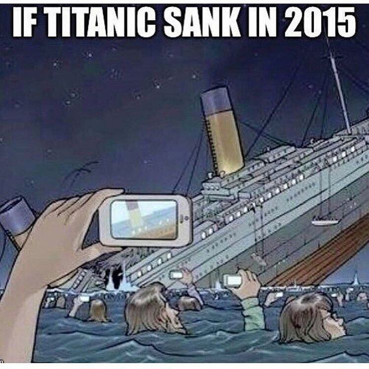 If the Titanic sank in 2015. Cell phone humor.