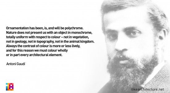 Quote #89 – Antoni Gaudí - I Like Architecture