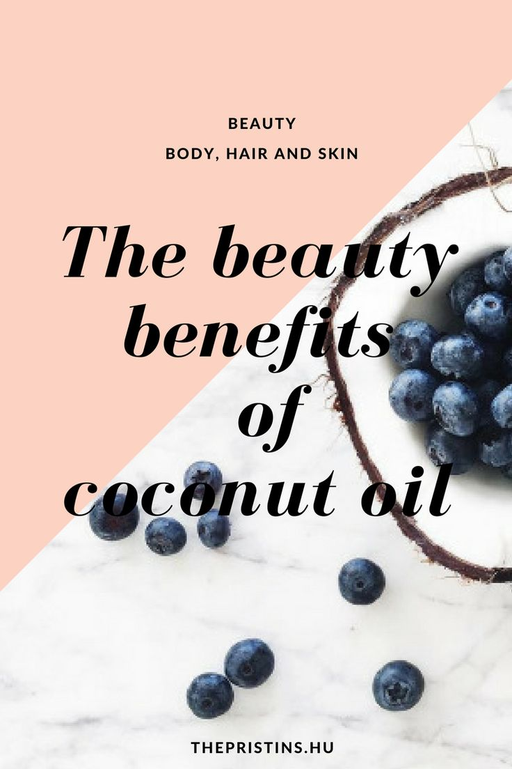 The beauty benefits of coconut oil