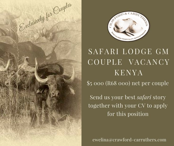 #crawfordcarruthers @crawfordandcarruthers ##safari #safarijobs #kenya  #kenyajobs #lodgegm #lodgegm #lodgejobs #lodgecouples #exclusivelyforcouples