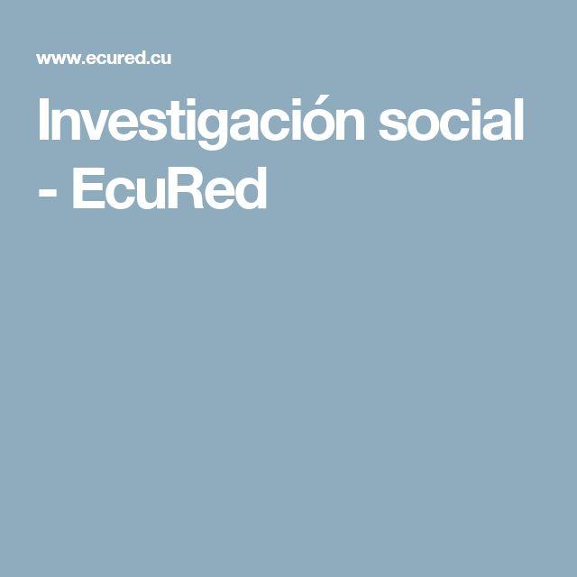 Investigación social - EcuRed