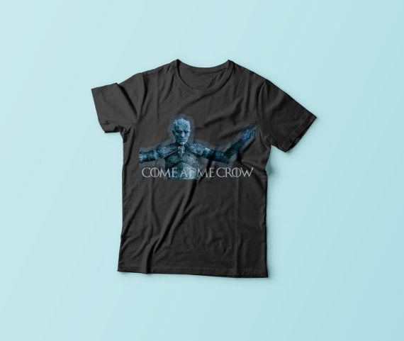 Game of Thrones -  Come at me Crow - White Walkers - Nights Watch  - Jon Snow -  T-Shirt