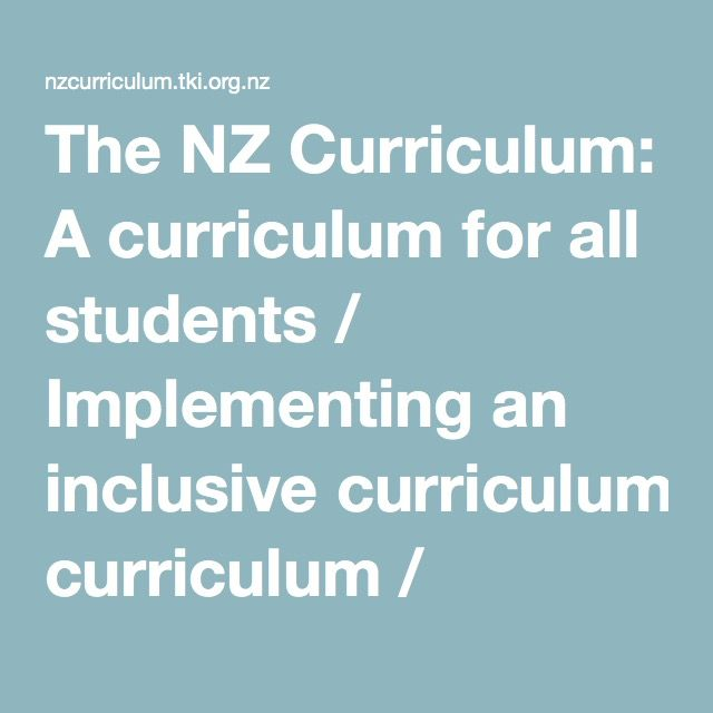 The NZ Curriculum: A curriculum for all students / Implementing an inclusive curriculum / Inclusive Practice and the School Curriculum / Kia ora - NZ Curriculum Online