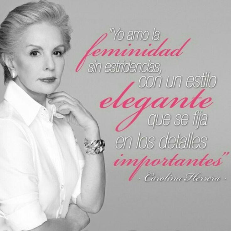 Frases&Moda Carolina Herrera