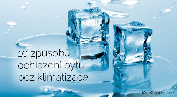10 způsobů ochlazení bytu bez klimatizace | ProKondici.cz
