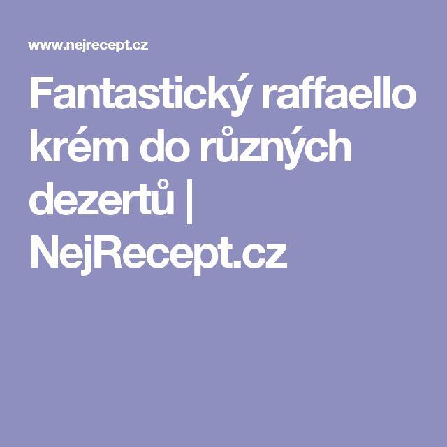 Fantastický raffaello krém do různých dezertů | NejRecept.cz