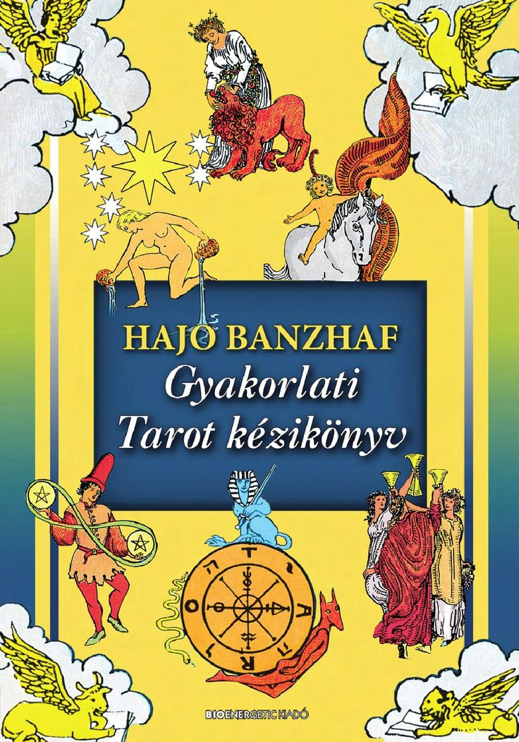 Hajo Banzhaf: Gyakorlati Tarot kézikönyv Webáruház: http://bioenergetic.hu/konyvek/gyakorlati-tarot-kezikonyv-ajandek-nuevo-tarot-de-marsella-tarot-kartyaval Facebook: https://www.facebook.com/Bioenergetickiado Hajo Banzaf sokéves asztrológiai tapasztalata alapján megnyílik előttünk a tudatalatti bölcsességének útja. A Gyakorlati Tarot kézikönyv segítségével azonnal belekezdhetünk a kártyák kirakásába, akár anélkül is, hogy ismernénk a lapok mélyebb jelentését.