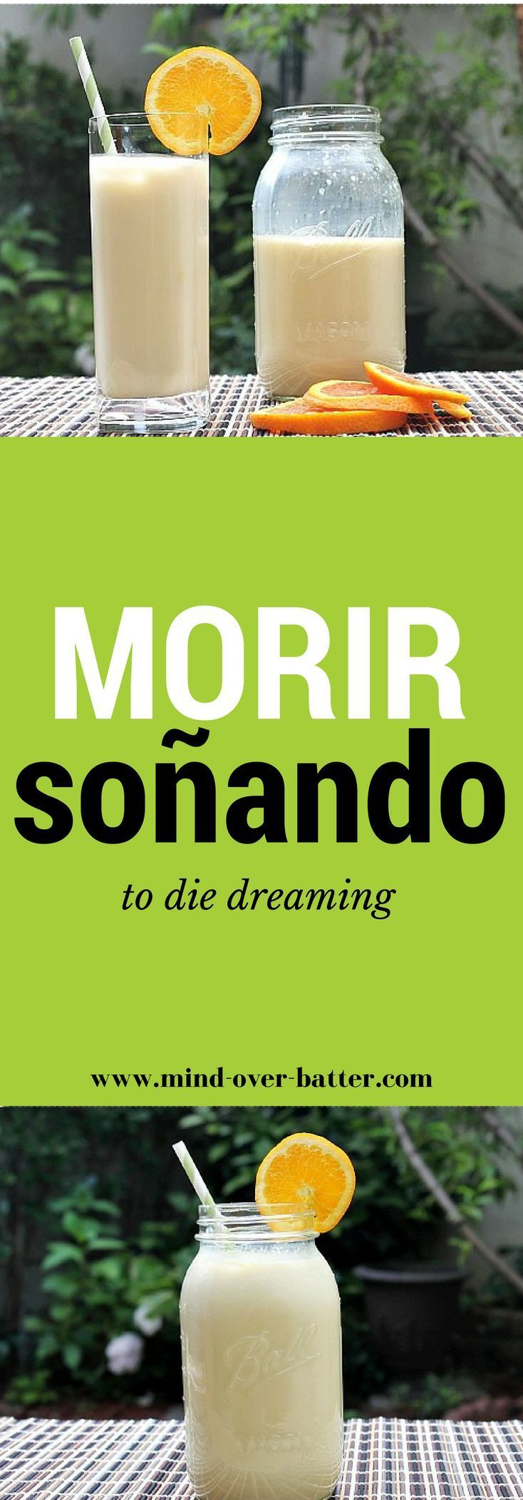 Morir Soando - The Latino Creamsicle! http://www.mind-over-batter.com