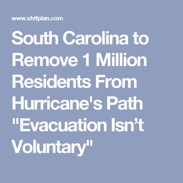 "South Carolina to Remove 1 Million Residents From Hurricane's Path ""Evacuation Isn't Voluntary"""