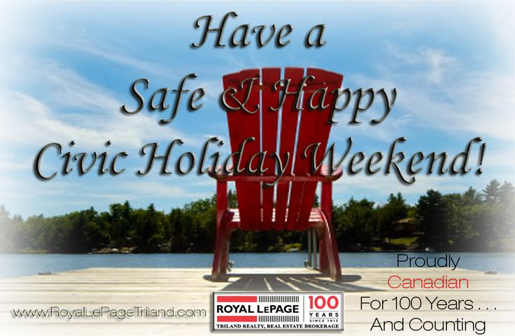Royal LePage Triland Realty Happy Civic Holiday Weekend Canada