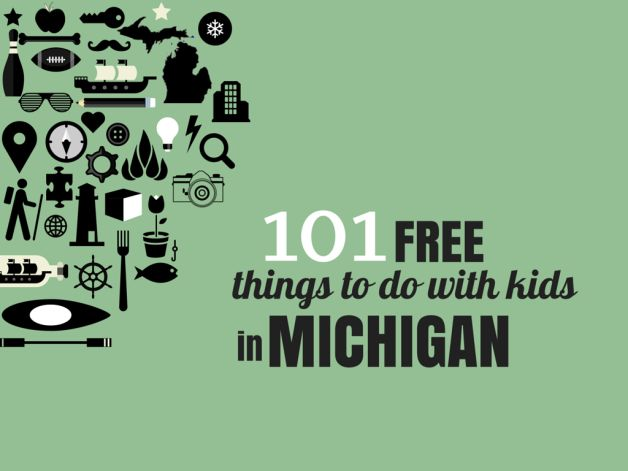 101 free things to do with kids in Michigan