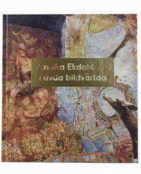 Annika Ekdahl - Vävda bildvärldar I storslagna bilvdävar ger Annika Ekdahl (f 1955), en av Nordens främsta textilkonstnärer, liv åt en historisk textil genre. I en avancerad senmedeltida gobelängteknik avbildar hon motiv från samtiden. Denna rikt illustrerade bok har tillkommit i anslutning till den första retrospektiva utställningen med hennes verk som visas på Waldemarsudde under hösten-vinten 2017-2018.