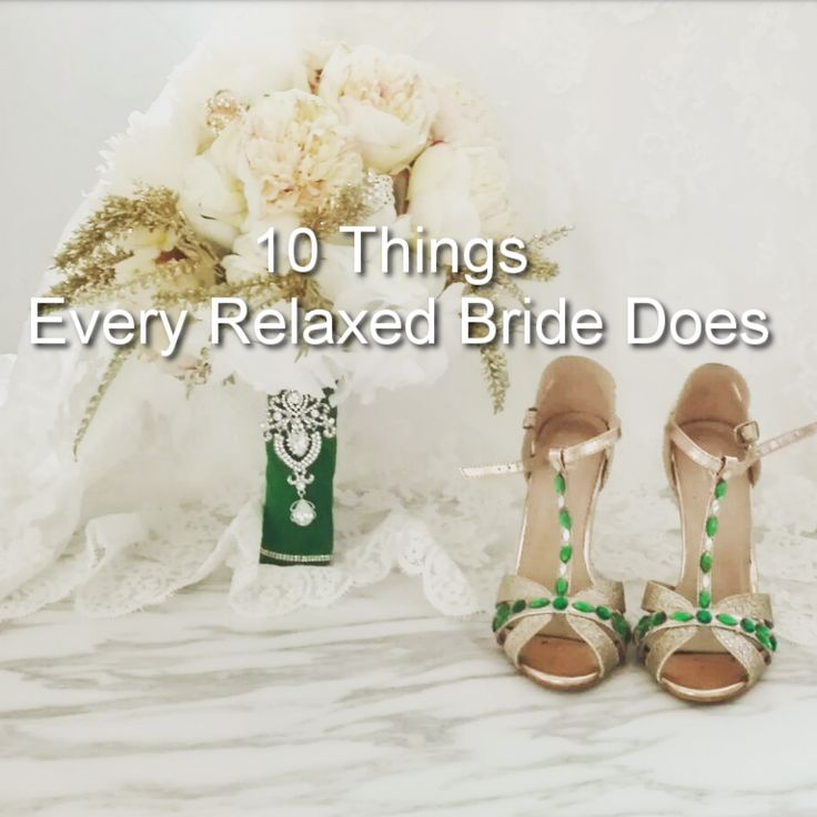 Here's what every bride should do to be relaxed on her wedding day