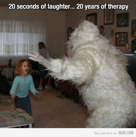 20 seconds of laughter.......20 years of therapy.
