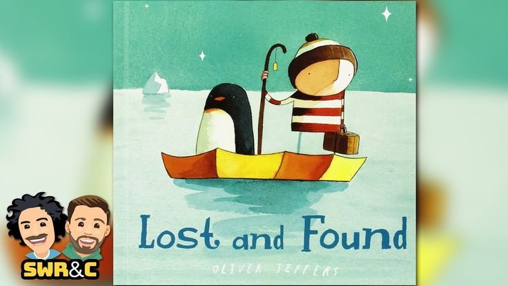Lost and found by oliver jeffers read aloud childrens