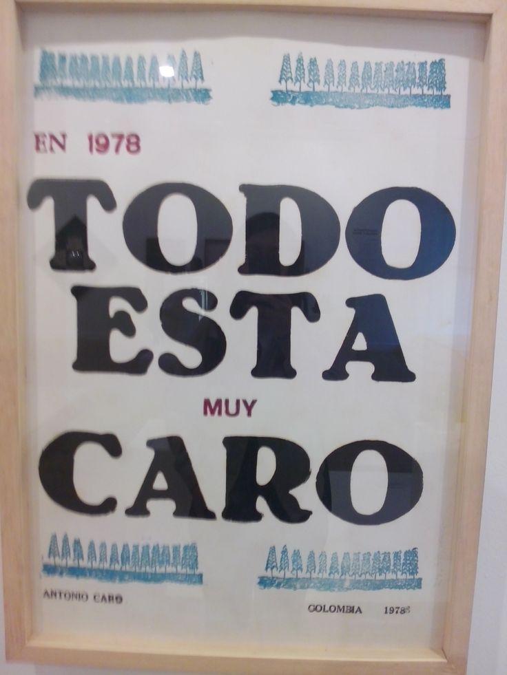 antonio caro bogota 1950 todo esta caro 1990 tipografia
