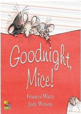 Goodnight, Mice! by Frances Watts was announced as the winner of the Prime Minister's Literary Award for Children's Fiction 2012 on 23 July 2012.