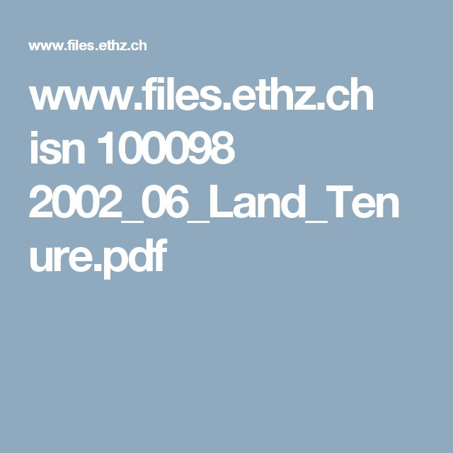 www.files.ethz.ch isn 100098 2002_06_Land_Tenure.pdf