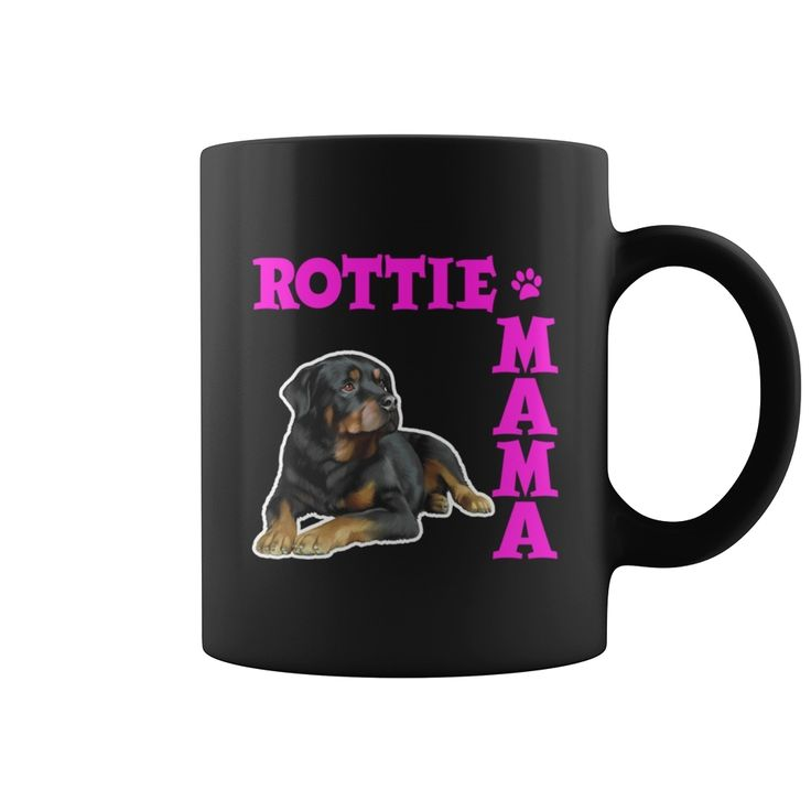 Mug Rottie Mama Grandpa Grandma Dad Mom Girl Boy Guy Lady Men Women Man Woman Pet Dog Lover, Order HERE ==> https://www.sunfrog.com/Pets/130141539-848580048.html?70559, Please tag & share with your friends who would love it, #xmasgifts #christmasgifts #superbowl  #rottweiler dibujo, #rottweiler rottweilers, rottweiler american #rottweiler #family #holidays #events #gift #home #decor #humor #illustrations