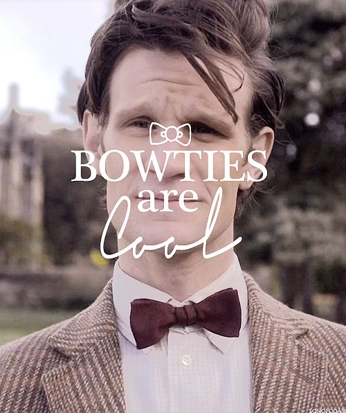 Bow ties are cool!! :)