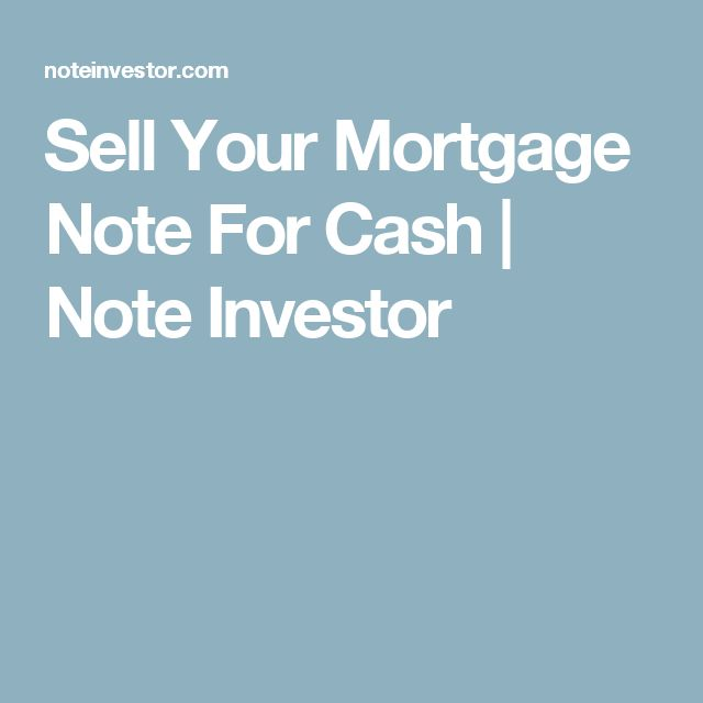 Sell Your Mortgage Note For Cash Note Investor Selling a House - mortgage note