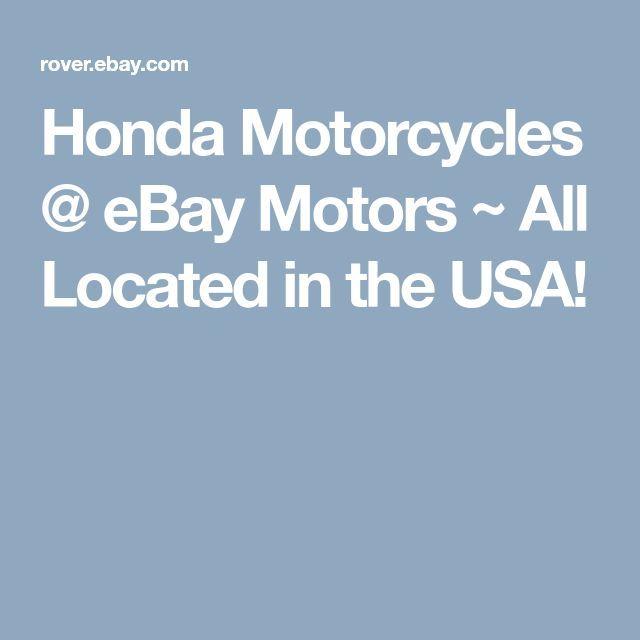 Honda Motorcycles Ebay Motors All Located In The Usa Honda Motorcycles Honda Ebay Motors