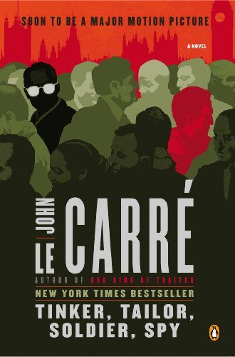 Amazon.com: Tinker, Tailor, Soldier, Spy: A George Smiley Novel (George Smiley Novels Book 5) eBook: John le Carre: Books