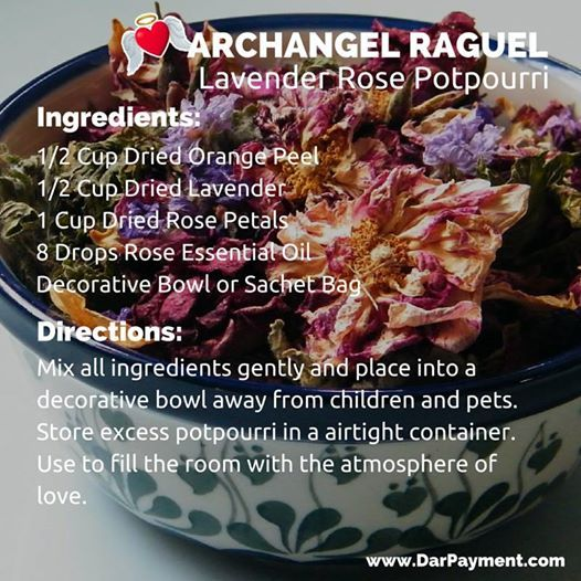 Archangel Raguel Lavender Rose Potpourri. From the book The Archangel Apothecary - https://store.bookbaby.com/book/The-Archangel-Apothecary  Archangel Raguel, essential oils, aromatherapy, archangels, angels, angel communication, potpourri