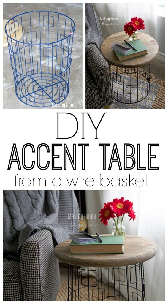 DIY Accent Table from a wire basket | Making Home Base