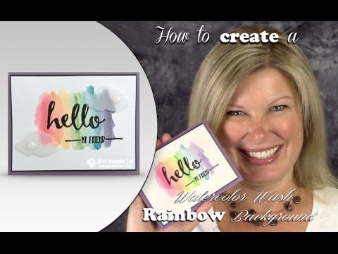 How to make a gorgeous Rainbow Watercolor Wash background with Stampin Up Ink Pads - YouTube