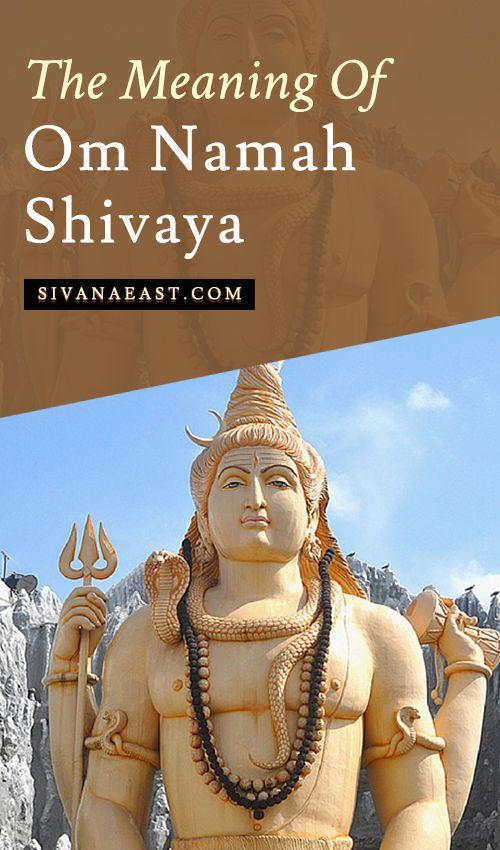 The Meaning Of Om Namah Shivaya