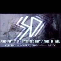 #Chronamut - Within The Giant ( #FinalFantasy IV VGMix) by #Chronamut on SoundCloud http://ShawnDall.com #techno #trance #music #audio #vgmusic #gamemusic #soundcloud #song #newgrounds #towerofbabil #ffIV
