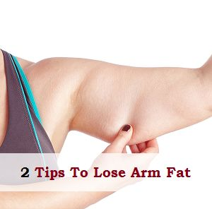 how to lose fat arms in 2 weeks