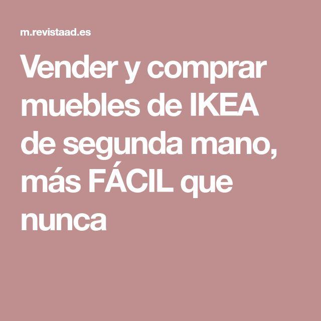 Vender y comprar muebles de IKEA de segunda mano, más FÁCIL que nunca