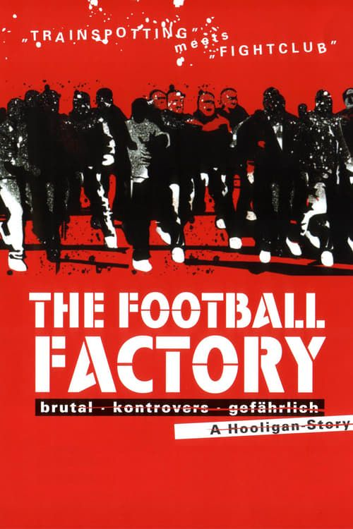 a17a8416ab838 The Football Factory FULL MOVIE Streaming Online in HD-720p Video Quality .