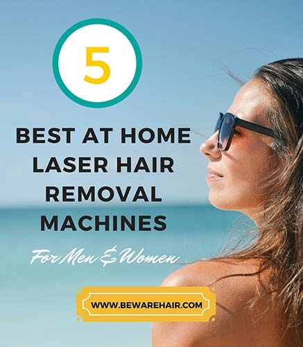 Best at Home Laser Hair Removal Machines for Men and Women. Really good article. Seriously.